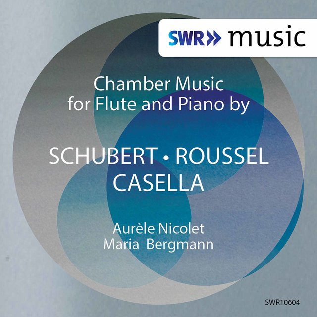Schubert, Roussel & Casella: Works for Flute & Piano