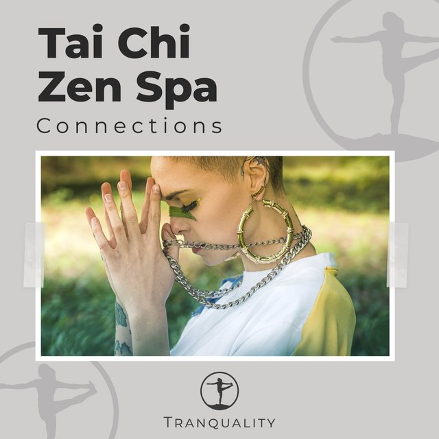 Tai Chi Zen Spa Connections