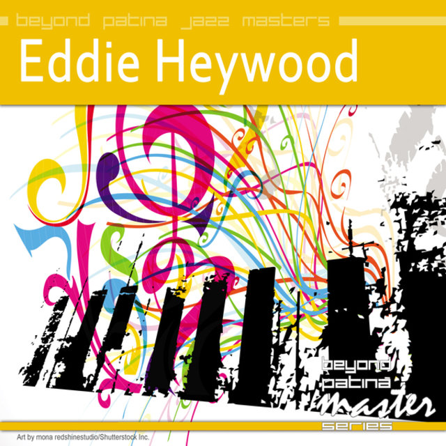 Beyond Patina Jazz Masters: Eddie Heywood