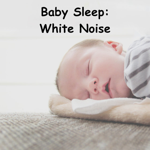 Baby Sleep: White Noise