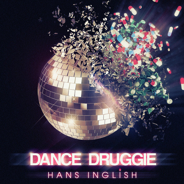 Dance Druggie - Single