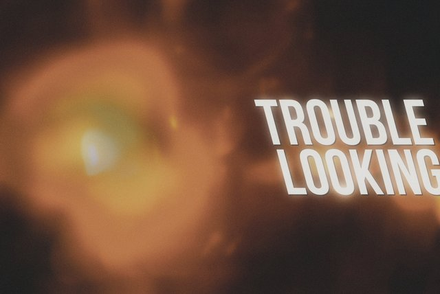 Trouble Looking (Lyric Video)