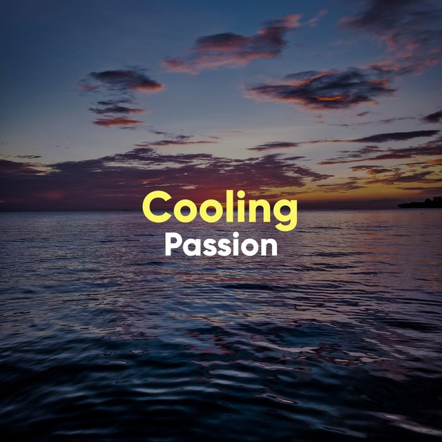 Cooling Passion