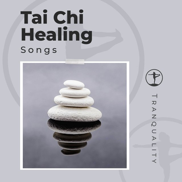 Tai Chi Healing Songs