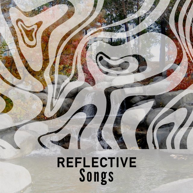 Reflective Massage Songs