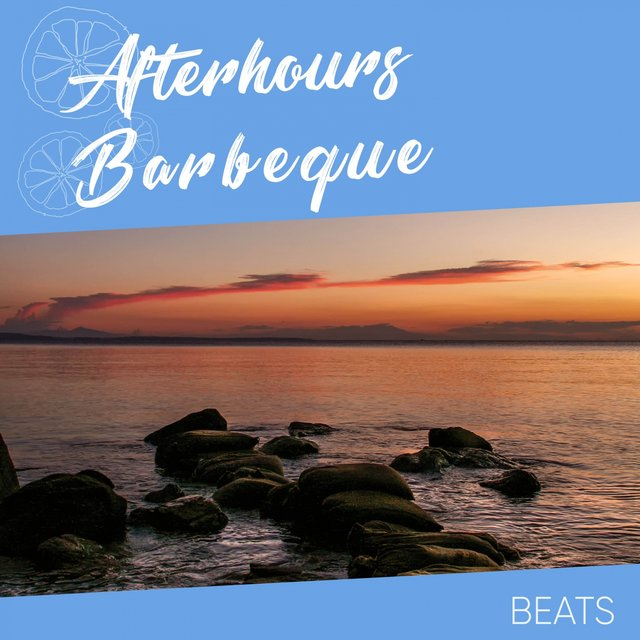Afterhours Barbeque Beats