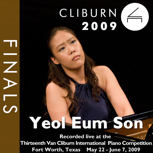 2009 Van Cliburn International Piano Competition: Final Round - Yeol Eum Son