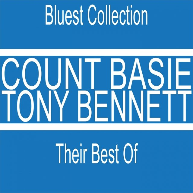 Tony Bennett / Count Basie: Their Best Of