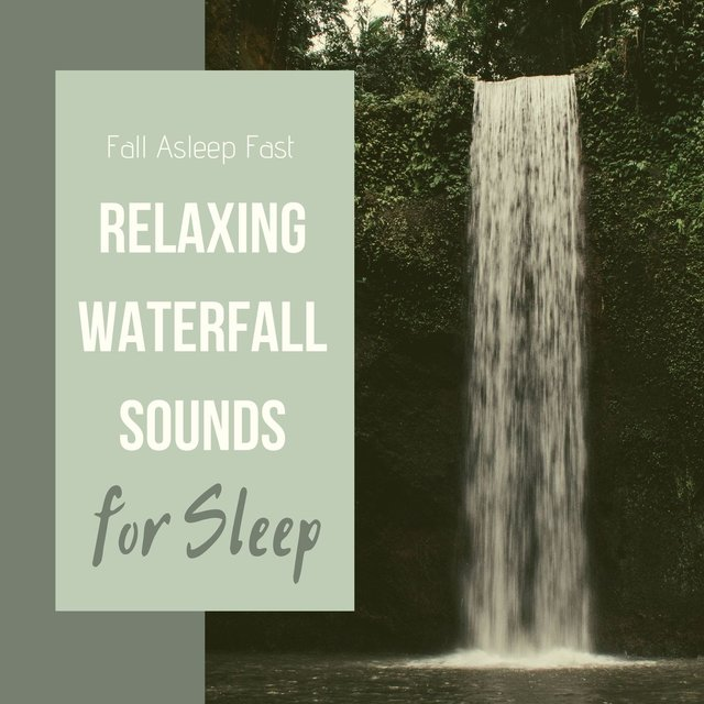 Relaxing Waterfall Sounds for Sleep: Fall Asleep Fast
