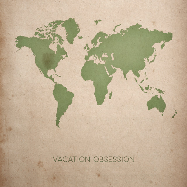 Vacation Obsession - Chillout Memories of Last Summer