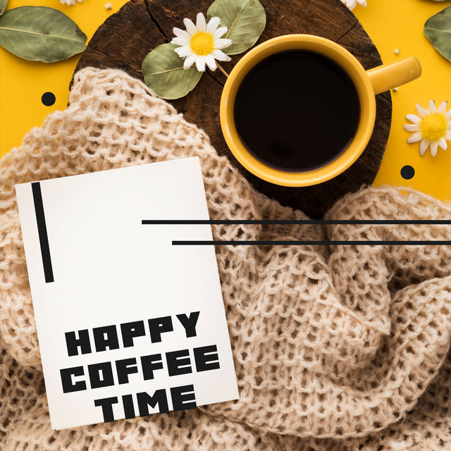 Happy Coffee Time - Relaxing, Instrumental Background Music for Cafe
