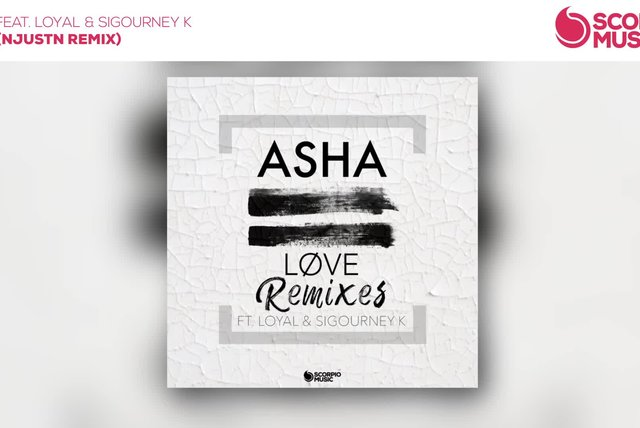 Asha Ft. Loyal & Sigourney K - Løve (NjustN Remix)