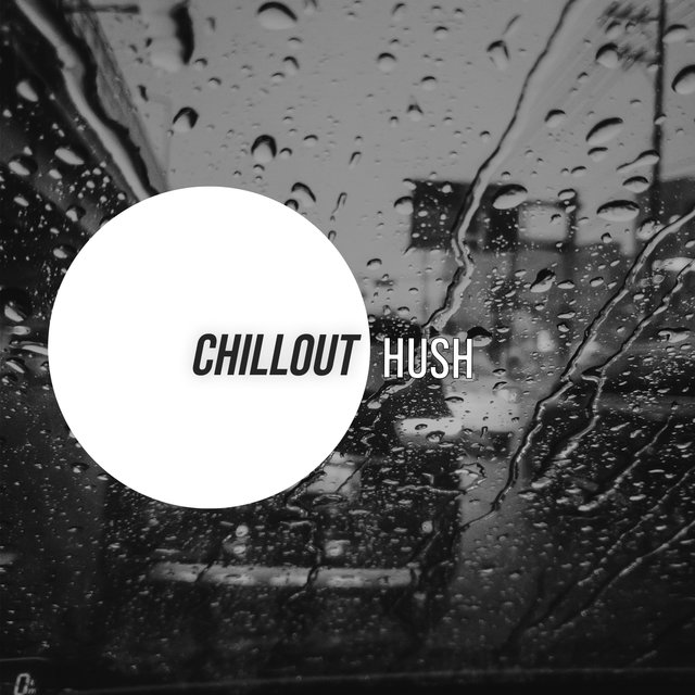 # Chillout Hush