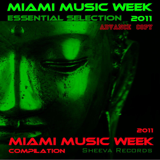 Sheeva Records Presents Miami Music Week 2011