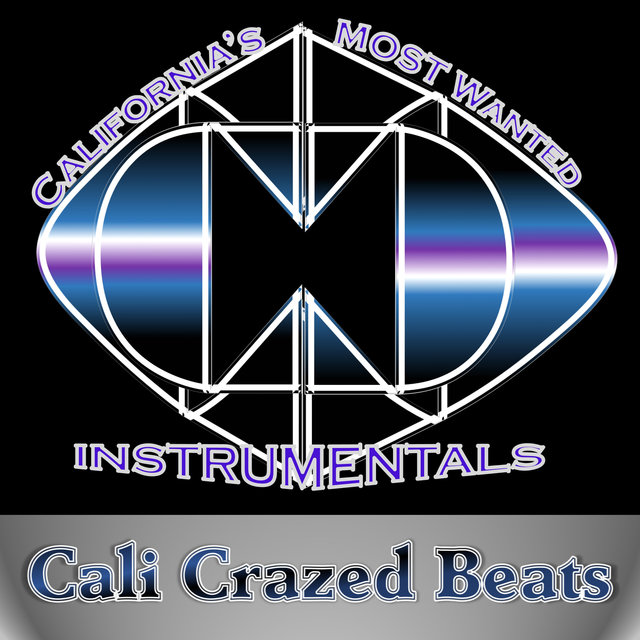 Cover art for album California's Most Wanted Instrumentals by Cali Crazed