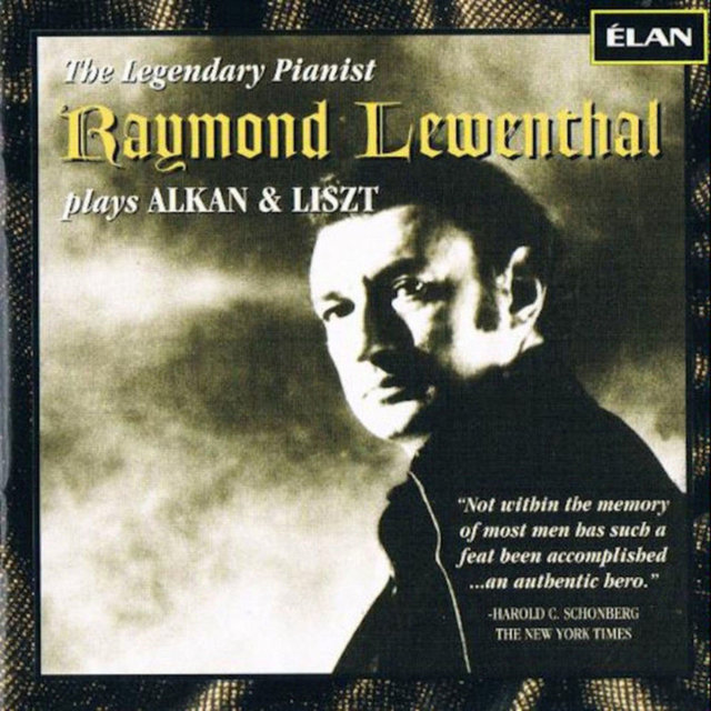 Raymond Lewenthal Plays Alkan and Liszt
