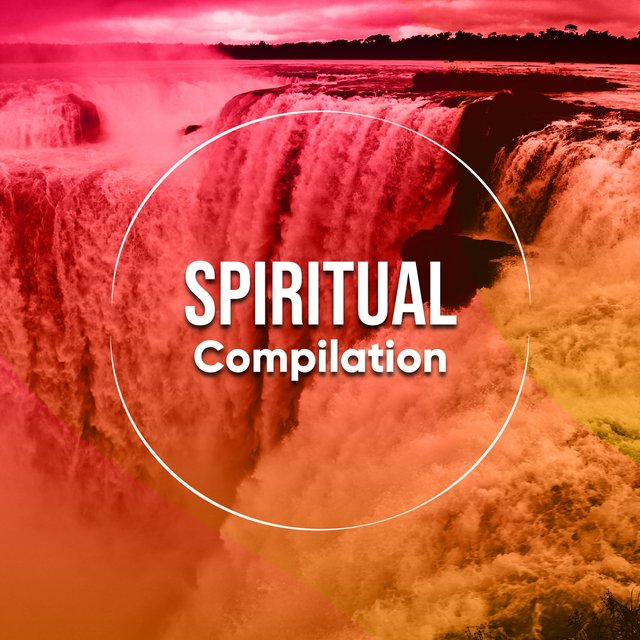 Spiritual Healthy Living Compilation