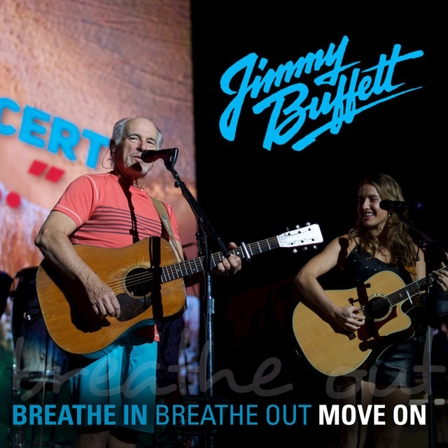 Breathe In, Breathe Out, Move On