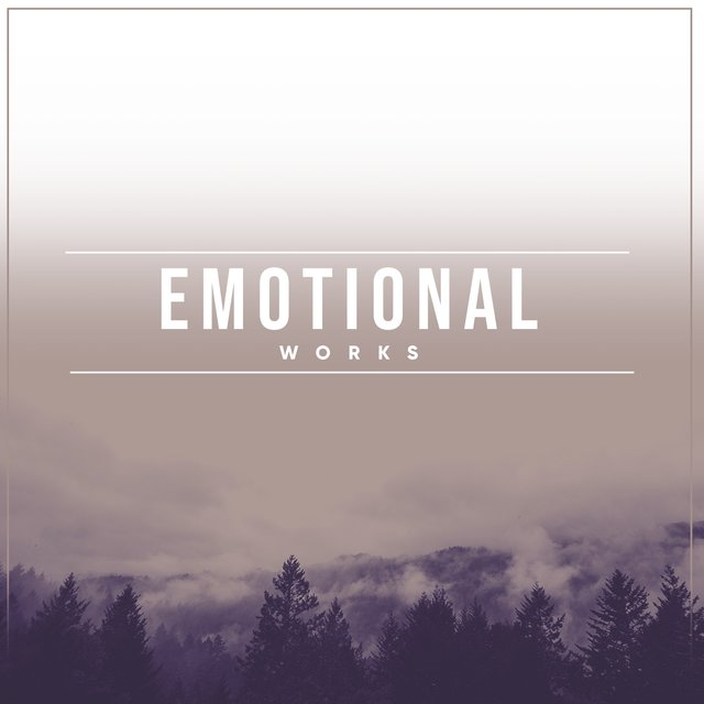# Emotional Works