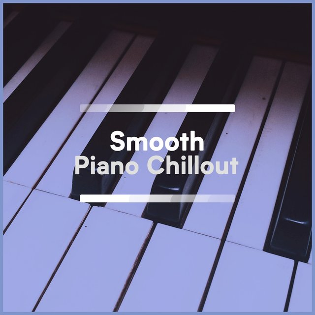 Smooth Bedtime Piano Chillout