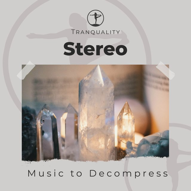 Stereo Massage Music to Decompress