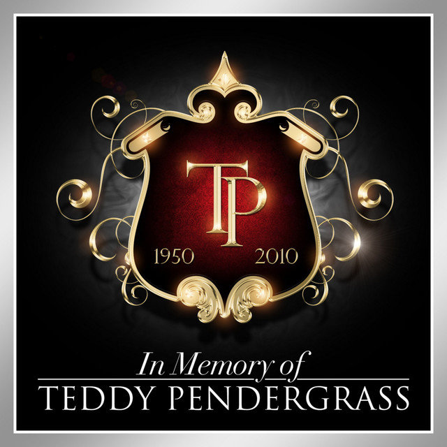 In Memory of Teddy Pendergrass