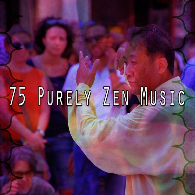 75 Purely Zen Music
