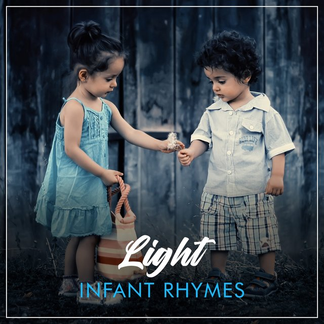 Light Infant Rhymes