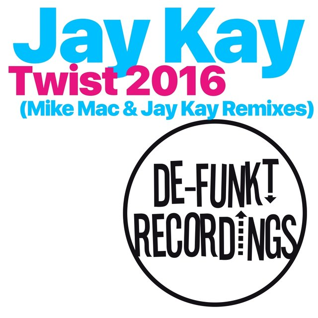 Twist (Remixes)