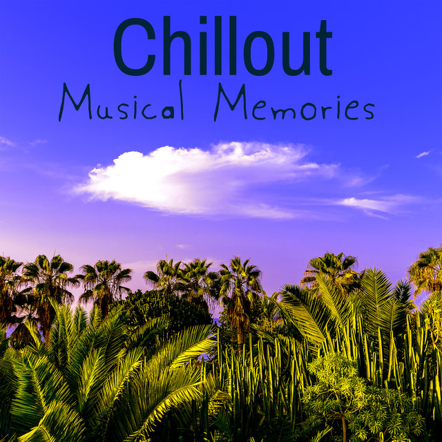 Chillout Musical Memories: 15 Best Tunes of 2019 & 2020