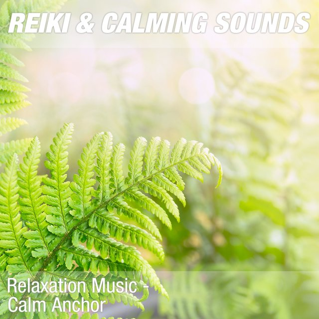 Relaxation Music - Calm Anchor