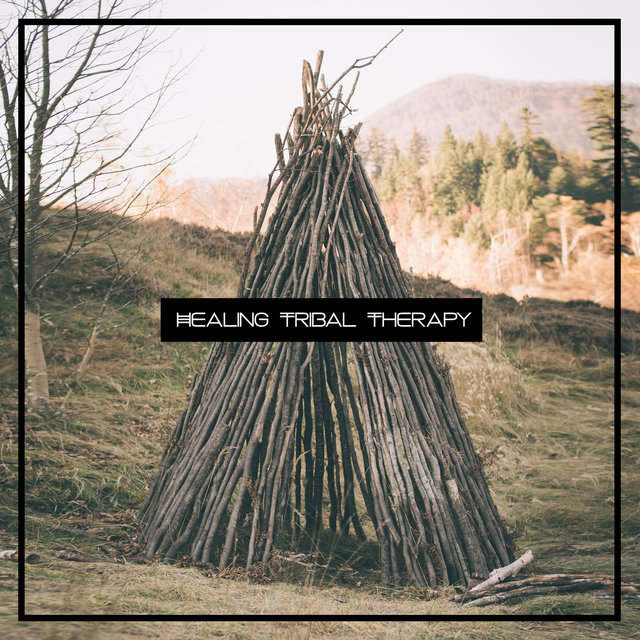 Healing Tribal Therapy - Hypnotic Ethnic Noises with Nature for Deep Relaxation or Meditation