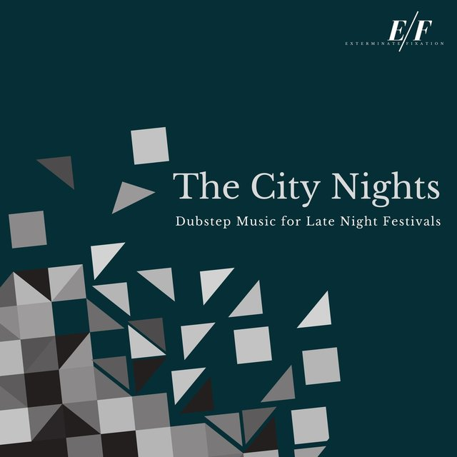 The City Nights - Dubstep Music For Late Night Festivals