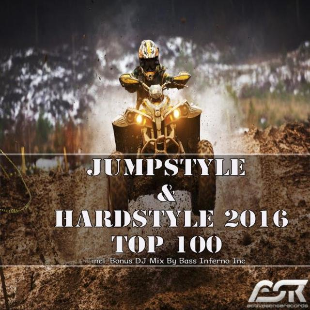 Jumpstyle & Hardstyle 2016 Top 100 (Incl. Bonus DJ Mix by Bass Inferno Inc)