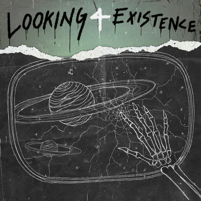Looking 4 Existence