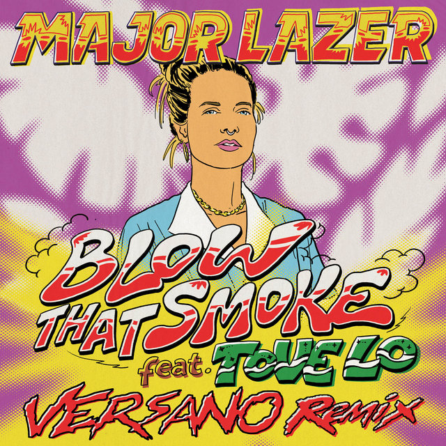 Blow That Smoke (VERSANO Remix)