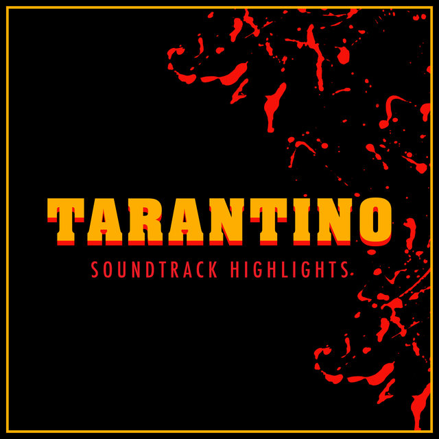 Tarantino - Soundtrack Highlights