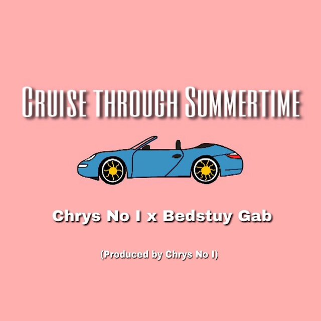 Cruise Through Summertime (feat. Bedstuy Gab)