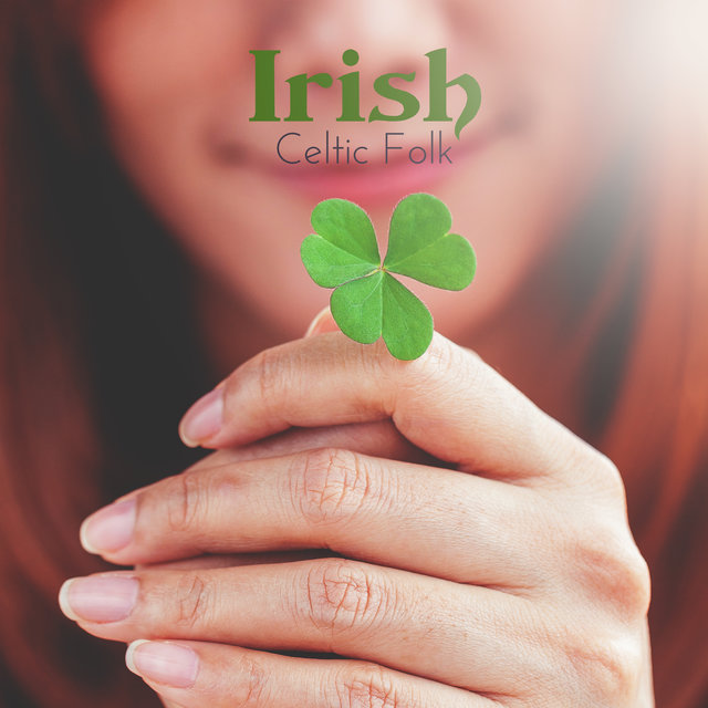 Irish Celtic Folk - Collection of Regional Instrumental Music from the Emerald Island