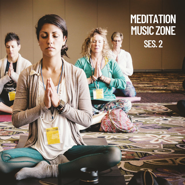 Meditation Music Zone Session 2