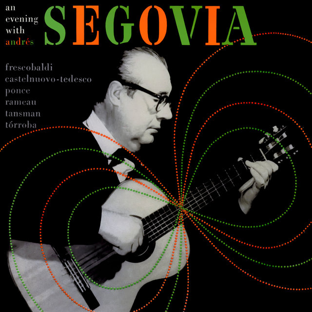 An Evening with Andres Segovia
