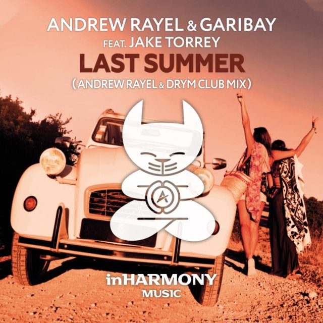 Last Summer (Andrew Rayel & Drym Club Mix)