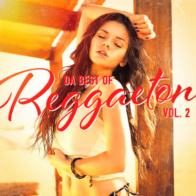 Da Best of Reggaeton, Vol. 2