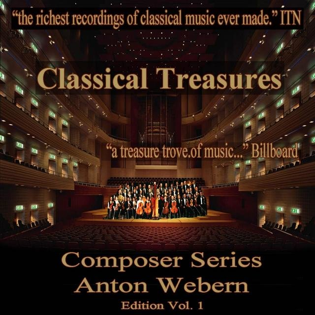 Classical Treasures Composer Series: Anton Webern Edition, Vol. 1 (EP)