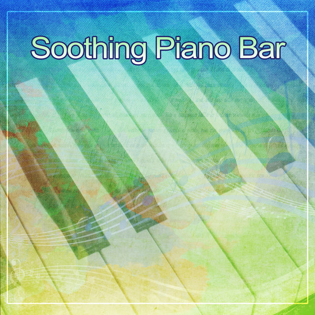 Soothing Piano Bar – Jazz Music, Piano Bar, Smooth & Soft Sounds, Easy Listening, Calm Relaxation