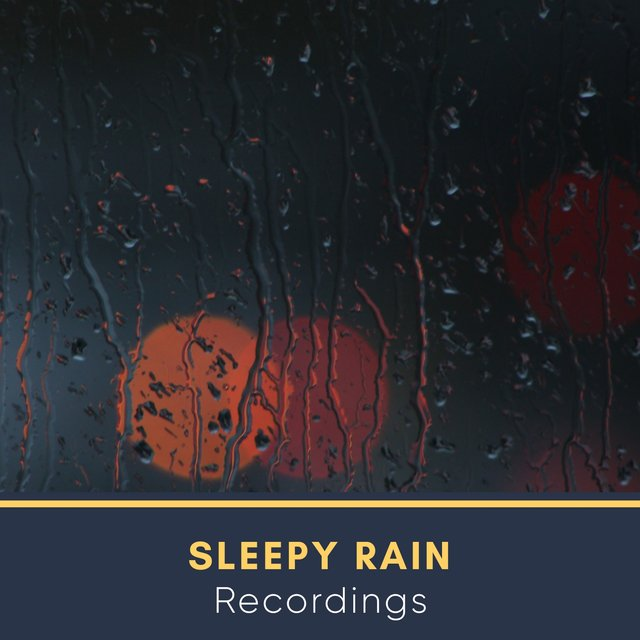 Background Sleepy Rain & Nature Recordings