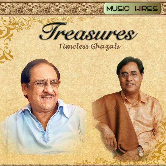 Treasures: Timeless Ghazals