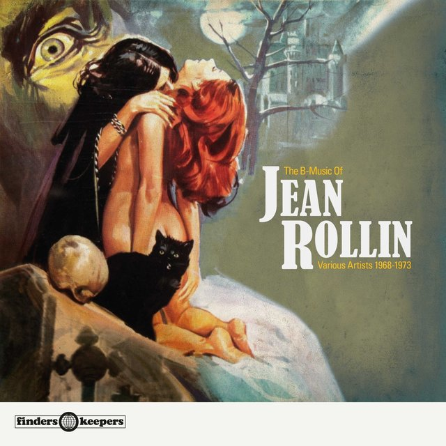 The B-Music Of Jean Rollin 1968-1975