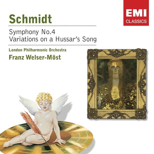 Schmidt: Symphony No.4 / Variations on a Hussar's Song