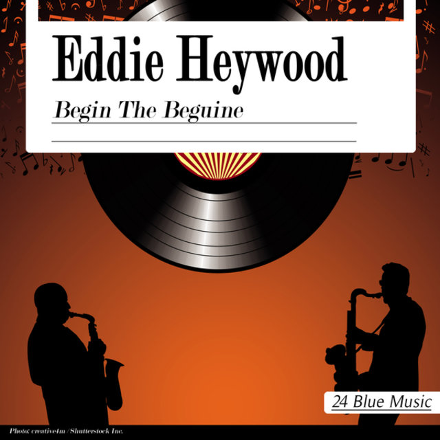 Eddie Heywood: Begin the Beguine